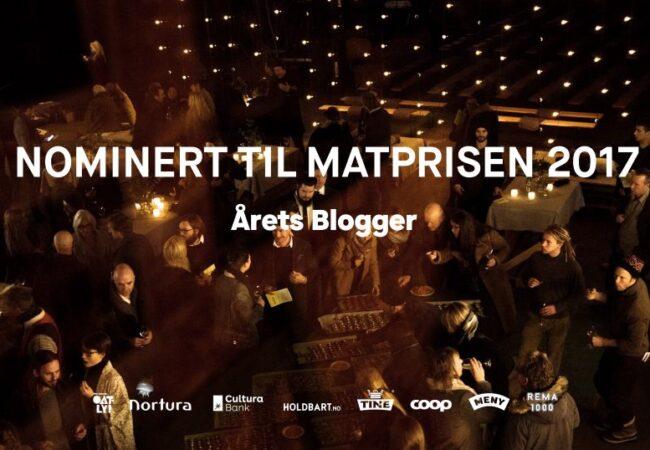 Jeg er nominert til Matprisen 2017: ÅRETS BLOGGER!